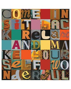 Wall Mural - Come In, Sit Back, Relax and Make Yourself Wonderful
