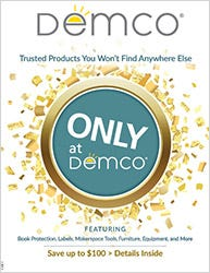 Only Available at Demco